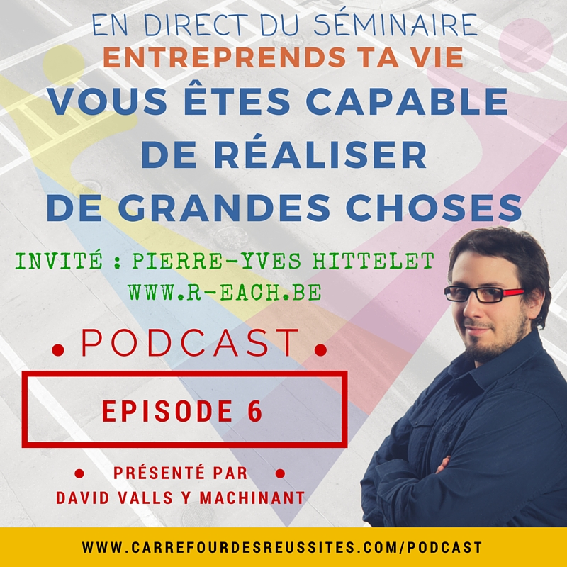 Vous-etes-capable-de-realiser-de-grandes-choses-Podcast-rendez-vous-au-carrefour-des-reussites